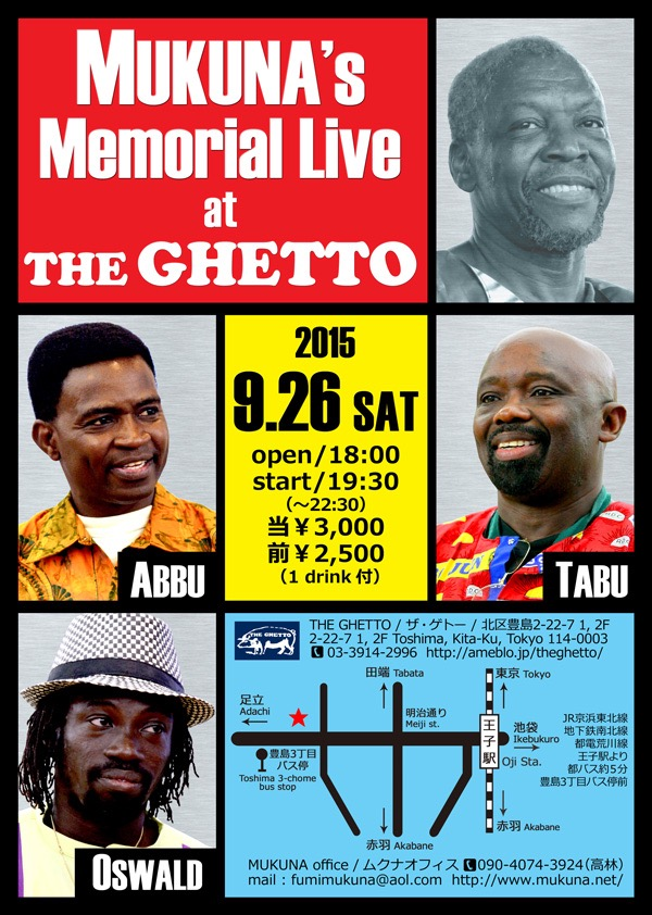 2015/9/26 MUKUNA's Memorial Live at THE GHETTO