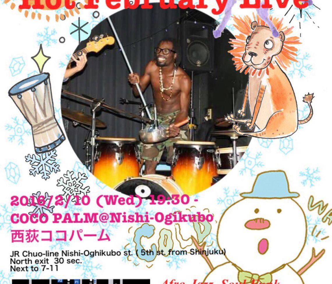 Hot February Live @COCO PALM,Nishi-Ogikubo
